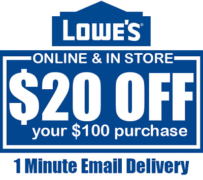 Lowes $20 OFF $100 INSTANT Discount Fastest DELIVERY-1COUPON INSTORE/ONLINE