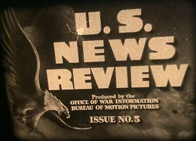 16mm Film U.S. news review produced by office of war information issue #5