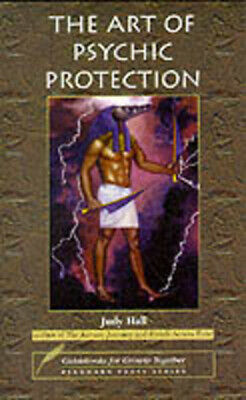 The art of psychic protection by Judy Hall (Paperback) FREE Shipping, Save £s
