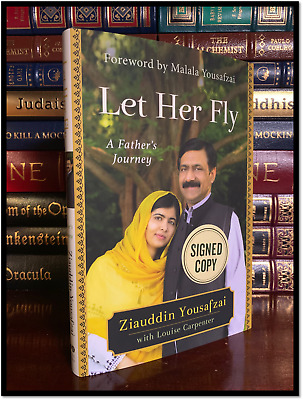 Let Her Fly ✎SIGNED✎ by ZIAUDDIN YOUSAFZAI New 1st Hardback I Am Malala Father