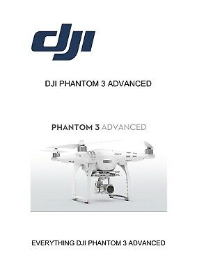 Dji  Phantom 3  Advance Instruction Manual  A Must Have Item For This Drone***