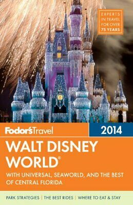 Fodor's Walt Disney World 2014 (Fodor's Walt Disney World with Universal Orland