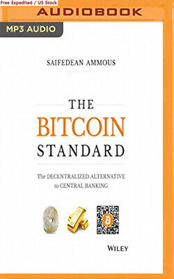 The Bitcoin Standard: Decentralized Alternative to Central Banking MP3 CD –...