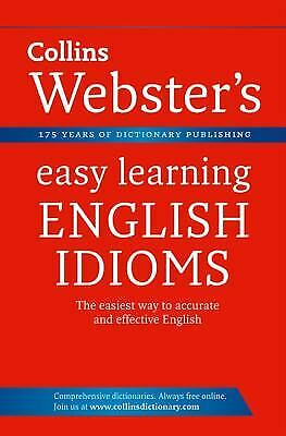 Collins Webster's Easy Learning - English Idioms