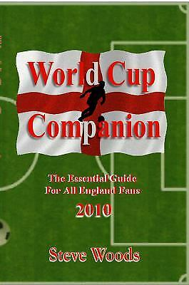 World Cup Companion : The Essential Guide for All England Fans - 2010