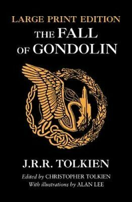 The Fall of Gondolin by J. R. R. Tolkien 9780008302771 | Brand New