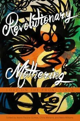 NEW Revolutionary Mothering By China Martens Paperback Free Shipping