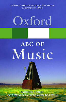 Oxford paperback reference: An ABC of music by Imogen Holst (Paperback)