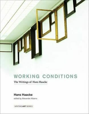 NEW Working Conditions By Hans Haacke Hardcover Free Shipping