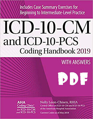 ICD-10-CM and ICD-10-PCS Coding Handbook, with Answers, 2019 [PDF EB00K]