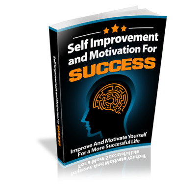 Self Improvement and Motivation for success e book PDF with Master Resell Rights