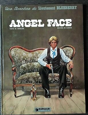 Lieutenant Blueberry : Angel Face - Charlier & Giraud - Eo Dargaud 1975 Tbe++
