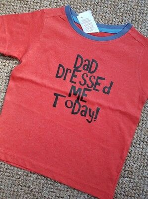 boys novelty red t-shirt/top dad dressed me today funny 18-24 months