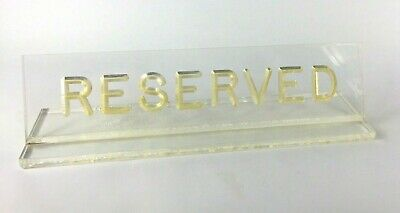 """Vintage """"Reserved"""" Table-Top Restaurant Sign Clear Acrylic Plastic"""