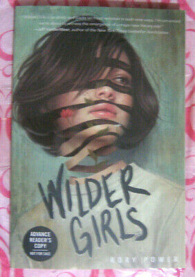 Wilder Girls by Rory Power (2019 ARC Paperback)