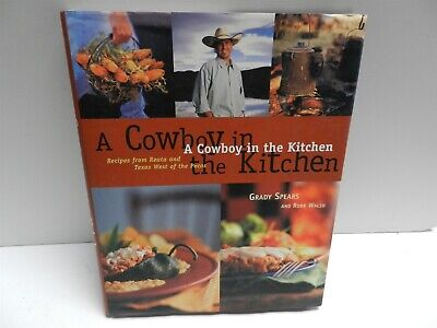 Cowboy in the Kitchen Reata & Texas West of the Pecos HBDJ Grady Pears