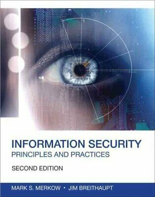 Information Security Principles and Practices by Mark S. Merkow 9780789753250