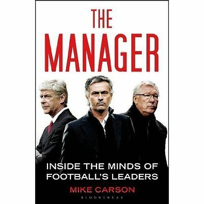 The Manager: Inside the Minds of Football's Leaders, Carson, Mike, New, Paperbac