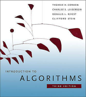 Introduction to Algorithms by Clifford Stein, Ronald L. Rivest, Thomas H. Corme…
