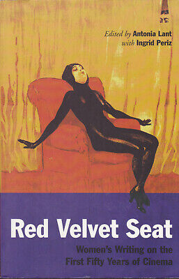 Red Velvet Seat - Women's Writing on Cinema. Maya Deren, Dulac, Virginia Woolf