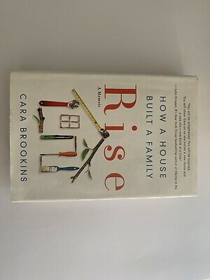 Rise: How A House Built A Family Book By Cara Brookins GUC