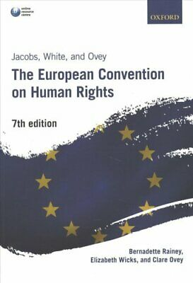 Jacobs, White and Ovey: The European Convention on Human Rights by Clare...