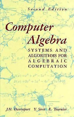 Computer Algebra : Systems and Algorithms for Alge
