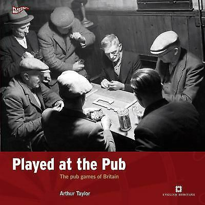 Played at the Pub : The Pub Games of Britain-ExLib