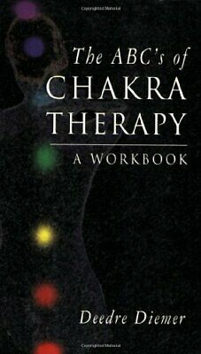 ABCs of Chakra Therapy: A Workbook By Deedre Diemer