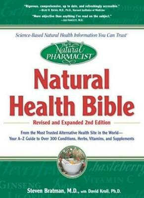 The Natural Health Bible: From the Most Trusted Alternative Health Site in the