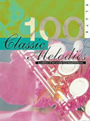 100 Classic Melodies (Flute)New