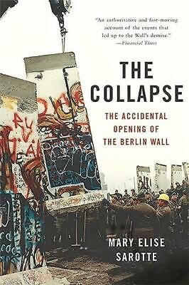 Collapse - Mary Elise Sarotte - 9780465049905 PORTOFREI