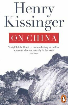 On China by Henry Kissinger 9780141049427 | Brand New | Free UK Shipping