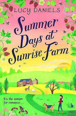 Summer Days at Sunrise Farm By Lucy Daniels Brand New Paperback 2019
