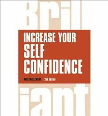 Increase your self confidence by Mike McClement 9781292083384 | Brand New