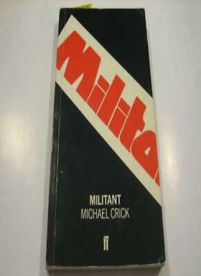 Militant By Michael Crick