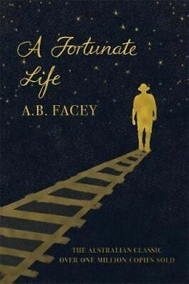 NEW A Fortunate Life By A. B. Facey Paperback Free Shipping