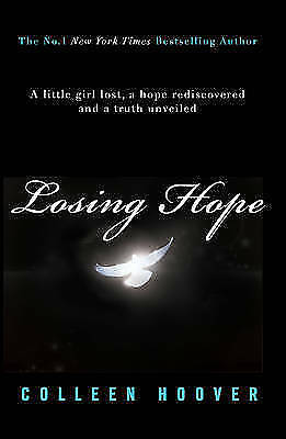 Losing Hope (Hopeless 2), Hoover, Colleen, New condition, Book