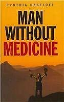 Man Without Medicine