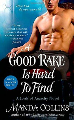 Good Rake is Hard to Find, A (Lords of Anarchy) By Manda Collins