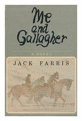 Me and Gallagher By Jack Farris. 0671456970