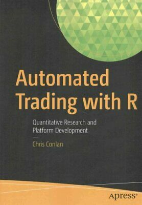Automated Trading with R Quantitative Research and Platform Dev... 9781484221778