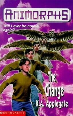 The Change (Animorphs) by Applegate, Katherine Paperback Book The Fast Free