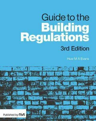 Guide to the Building Regulations by Huw Evans 9781859466179 | Brand New