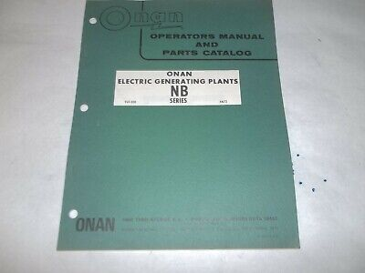 Onan NB electric generating plants operators manual and parts catalog