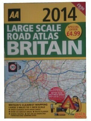 AA Large Scale Road Atlas Britain 2014 - The Newest UK Road Atlas ~ RRP �9.99, A