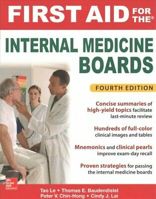 First Aid for the Internal Medicine Boards, Fourth Edition by Cindy Lai, Tom...