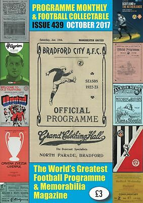 Reduced Price - Issue 439 - October 2017  Programme Monthly & Football Collecta