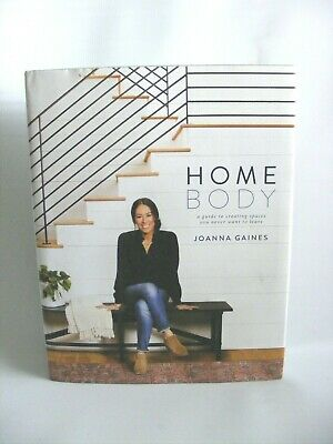 Homebody Guide Creating Spaces Never Want to Leave Hardcover Book Joanna Gaines