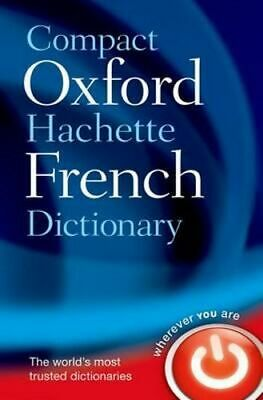 NEW Compact Oxford-hachette French Dictionary By Oxford Dictionaries Paperback